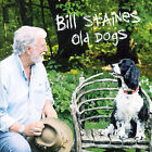 Old Dogs by Bill Staines (CD, Nov-2007, Red House Records)