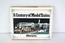 """Livre jouets anciens - """" A century of model trains"""" - Allen Levy - 1974"""