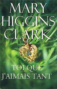 """Résultat de recherche d'images pour """"mary higgins clark toi que j'aimais tant"""""""