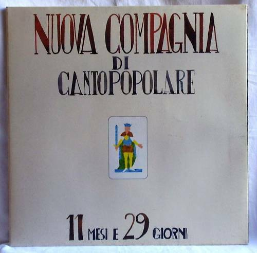 NUOVA COMPAGNIA CANTO POPOLARE 11 MESI E 29 GIORNI LP