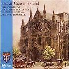 Sir Edward Elgar - Elgar: Great is the Lord (2007)