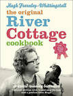 The River Cottage Cookbook by Hugh Fearnley-Whittingstall (Hardback, 2011)