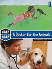 A Doctor for the Animals: Great Story & Cool Facts by Gerard Moncomble, Sidonie Van Den Dries (Paperback / softback, 2009)