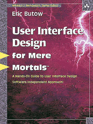User Interface Design for Mere Mortals�, Butow, Eric, Used; Good Book
