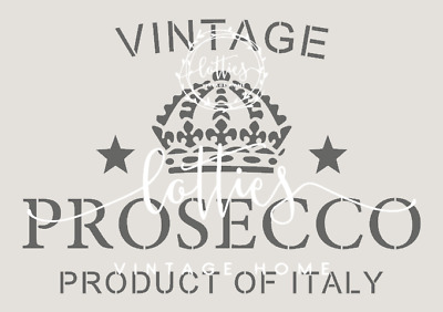 PROSECCO a4 STENCIL ❤ VINTAGE Furniture Wine Crate French SHABBY CHIC 190 MYLAR
