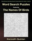 Word Search Puzzles Featuring the Names of Birds by Kenneth Quinlan (Paperback / softback, 2016)