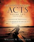 Understanding Acts Volume Two Chapters 12-28 by William M Templeton (Paperback / softback, 2012)