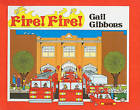 Fire! Fire! by Gail Gibbons (Hardback, 1987)