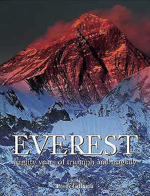"""AS NEW"" Everest: Eighty years of triumph and tragedy, Gillman, Peter, Gilman, P"