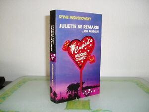 JULIETTE-SE-REMARIE-OU-PRESQUE-Sylvie-MEDVEDOWSKY