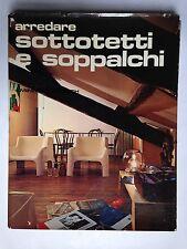 ARREDARE SOTTOTETTI E SOPPALCHI, Gorlich, 1972