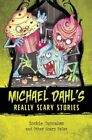Zombie Cupcakes: And Other Scary Tales by Michael Dahl (Hardback, 2016)