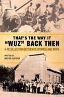 That's the Way It Wuz Back Then: A Recollection of Events, Stories, and More by Aretha Dodson (Paperback / softback, 2014)