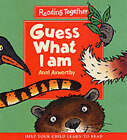 Guess What I Am by Anni Axworthy (Paperback, 2001)