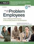 Dealing with Problem Employees : A Legal Guide by Lisa Guerin and Amy Delpo (2015, Paperback)