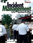 Incident Management for the Street-Smart Fire Officer by PennWell Books (Hardback, 2008)