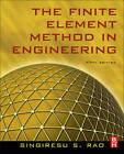 The Finite Element Method in Engineering by Singiresu S. Rao (Hardback, 2010)