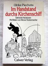 IM HANDSTAND DURCHS KIRCHENSCHIFF - Ulrike Piechota