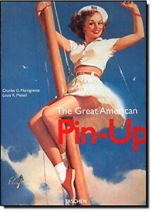 The Great American Pin-Up. Ediz. italiana, inglese e portoghese
