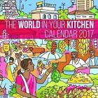 Amnesty The World in Your Kitchen Calend Internationalist 9781780263359