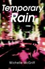 Temporary Rain by Michelle McGriff (Paperback / softback, 2002)