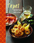 Tapas: And Other Spanish Plates to Share by Ryland, Peters & Small Ltd (Hardback, 2014)