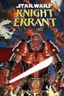 Star Wars Knight Errant: Aflame, Volume Two by John Jackson Miller (Hardback, 2012)