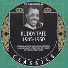 1945-1950 by Buddy Tate (CD, Dec-2001, Classics)