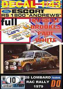 "DECAL 1/43 FORD ESCORT RS 1800 MK II ""ANDREWS"" R.BROOKES RAC 1979 (FULL) (02) - España - DECAL 1/43 FORD ESCORT RS 1800 MK II ""ANDREWS"" R.BROOKES RAC 1979 (FULL) (02) - España"