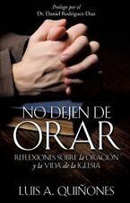 No dejen de orar (Spanish Edition)