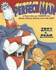 Perfect Man by Troy Wilson (Paperback / softback, 2005)
