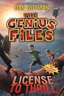 The Genius Files #5: License to Thrill by Dan Gutman (Paperback, 2016)
