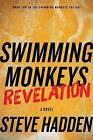 Swimming Monkeys: Revelation (Book 2 in the Swimming Monkeys Trilogy) by Steve Hadden (Paperback / softback, 2013)