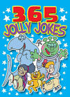 365 Jolly Jokes by Autumn Publishing Ltd (Paperback, 2003)