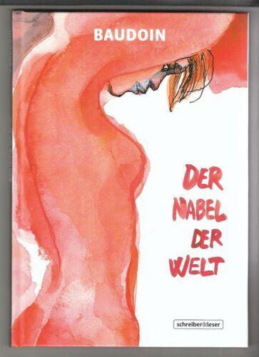 Der Nabel der Welt Hardcover Comic von Edmond Baudoin