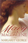 Mary, Called Magdalene by Margaret George (Paperback, 2004)