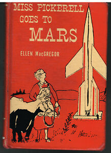 Miss-Pickerell-Goes-To-Mars-by-Ellen-MacGregor-1951-Vintage-Book