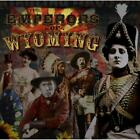 The Emperors Of Wyoming von Emperors Of Wyoming (2012)