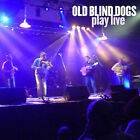 Play Live by Old Blind Dogs (CD, Apr-2005, Green Linnet)
