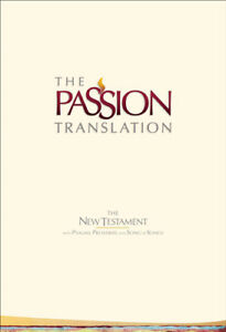 The-Passion-Translation-TPT-New-Testament-with-Psalms-Proverbs-and-Song-of