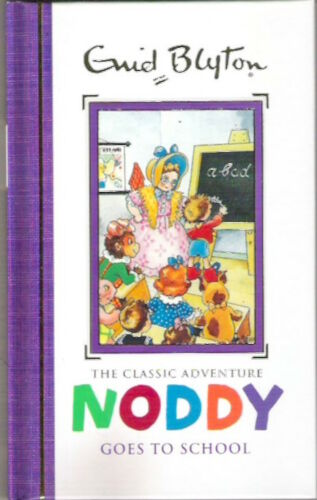 1 of 1 - NODDY GOES TO SCHOOL 5 Enid Blyton 2016 New! hardback Childs classic Collectable