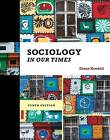 Sociology in Our Times by Diana Kendall (Hardback, 2014)