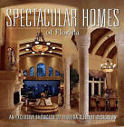 Spectacular Homes of Florida: An Exclusive Showcase of Florida's Finest Designers by Brian Carabet (Hardback, 2006)