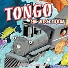 Tongo: The Wish Train by Fabiola Vaillard (Paperback / softback, 2012)