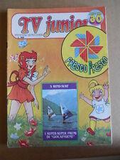 TV JUNIOR n°30  1981 Pinocchio Panebarco - Mazinga Z -  ERI RAI  [G419A]
