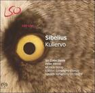 Sibelius: Kullervo Super Audio CD (CD, Mar-2017, LSO Live)