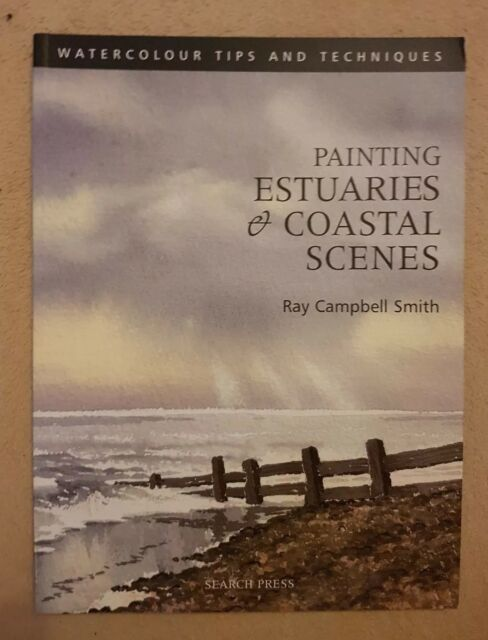 Painting Coastal Scenes by Ray Campbell Smith (Paperback, 2003)