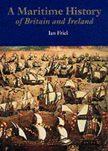 Maritime-History-of-Britain-and-Ireland-Hardcover-by-Friel-Ian-Brand-New