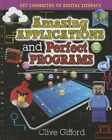 Amazing Applications and Perfect Programs by Mr Clive Gifford (Hardback, 2015)