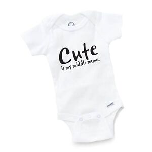 2e54cfce8 Cute Is My Middle Name Onesie Baby Clothing Gift Funny Cute Toddler ...